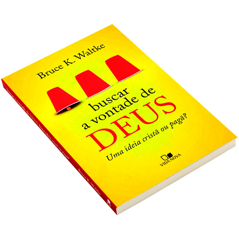 Livro: Buscar A Vontade De Deus   Bruce K. Waltke