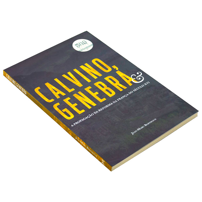 Livro: Calvino, Genebra | Jean-Marc Berthoud