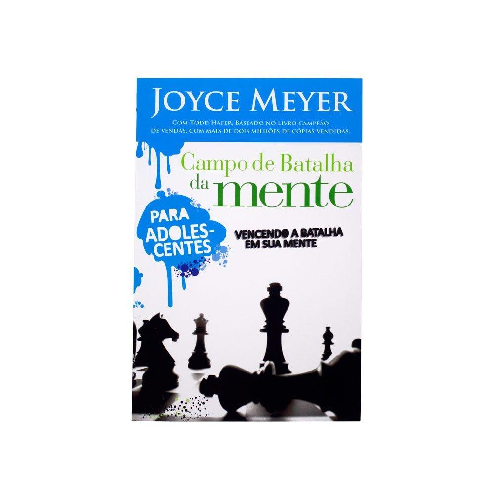 Livro: Campo De Batalha Da Mente Para Adolescente   Joyce Meyer