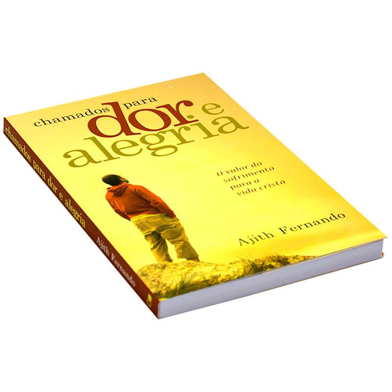 Livro: Chamados Para Dor E Alegria   Ajith Fernando