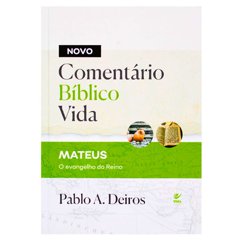 Livro: Comentário Bíblico Mateus  | Pablo A Deiros