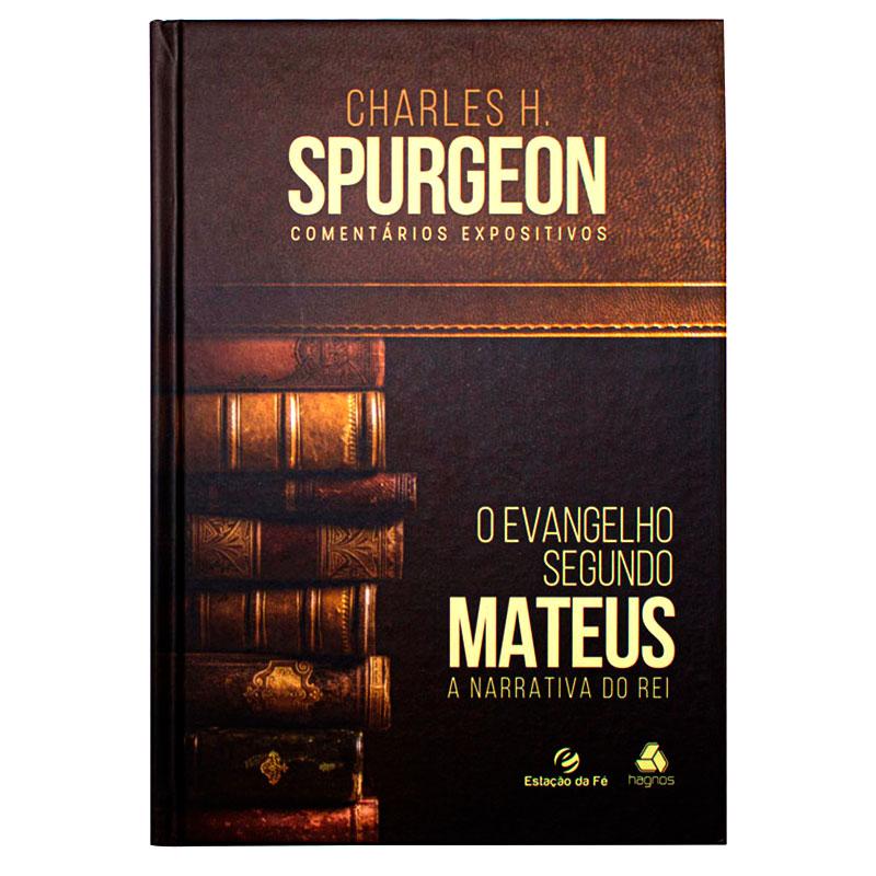 Livro: Comentário Expositivo Mateus | Charles Haddon Spurgeon