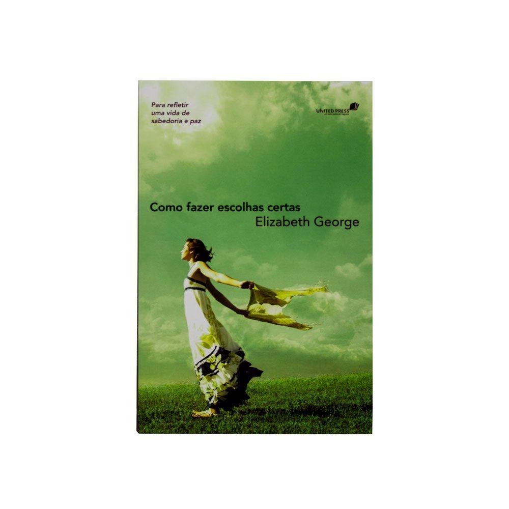 Livro: Como Fazer Escolhas Certas   Elizabeth George