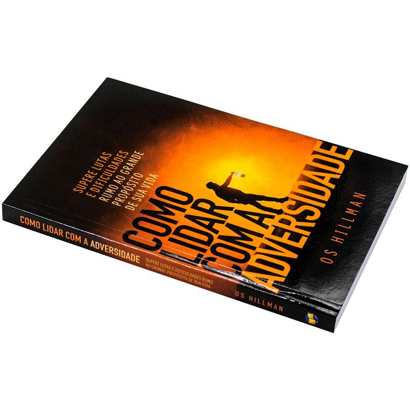 Livro: Como Lidar Com A Adversidade | Os Hillman