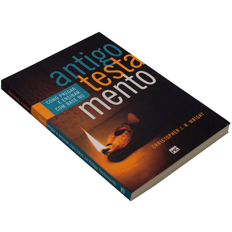 Livro: Como Pregar E Ensinar Com Base No Antigo Testamento   Christopher Wright