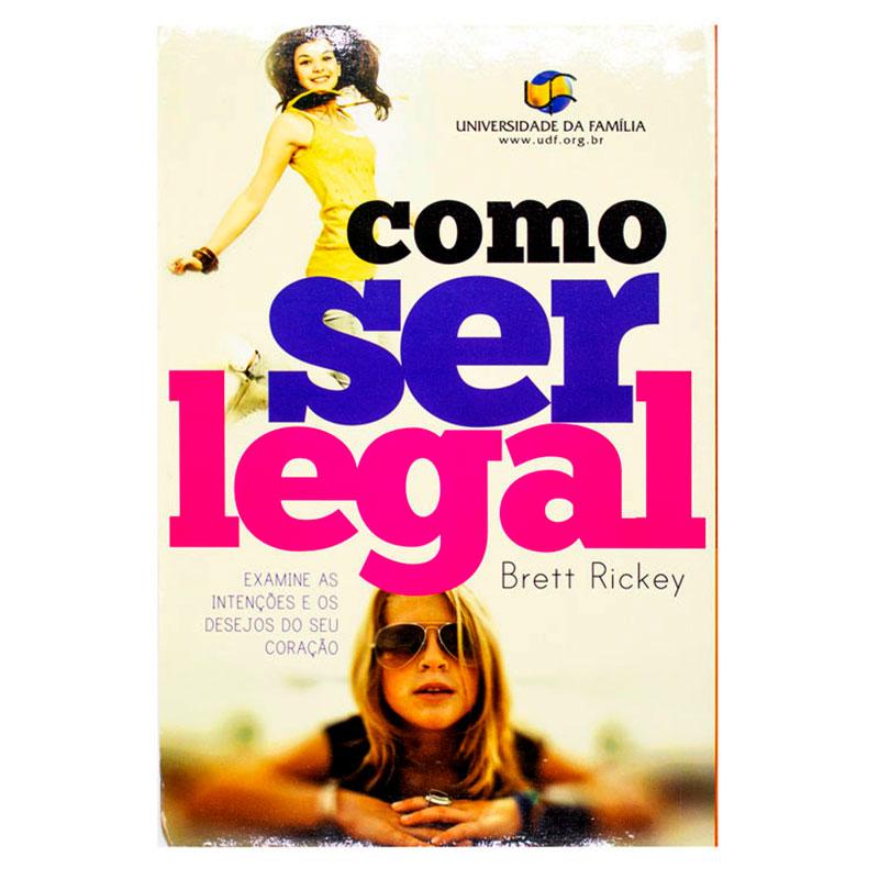 Livro: Como Ser Legal | Brett Rickey