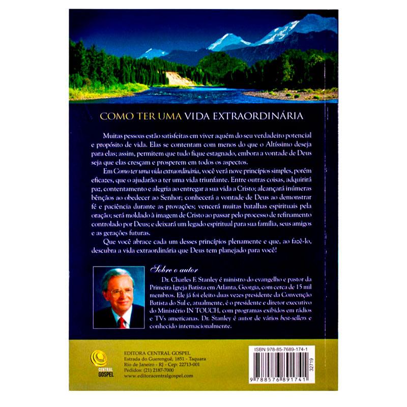 Livro: Como Ter Uma Vida Extraordinária   Charles F. Stanley