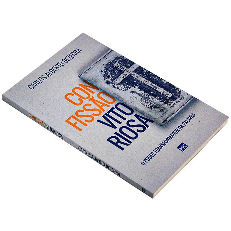 Livro: Confissão Vitoriosa | Carlos Alberto Bezerra