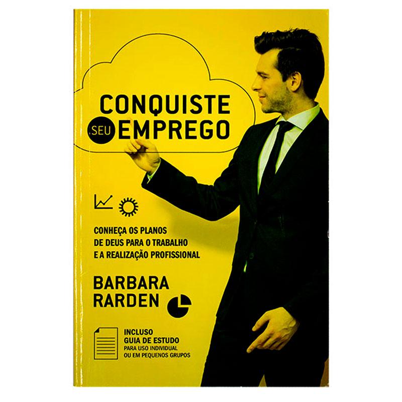 Livro: Conquiste Seu Emprego   Barbara Rarden
