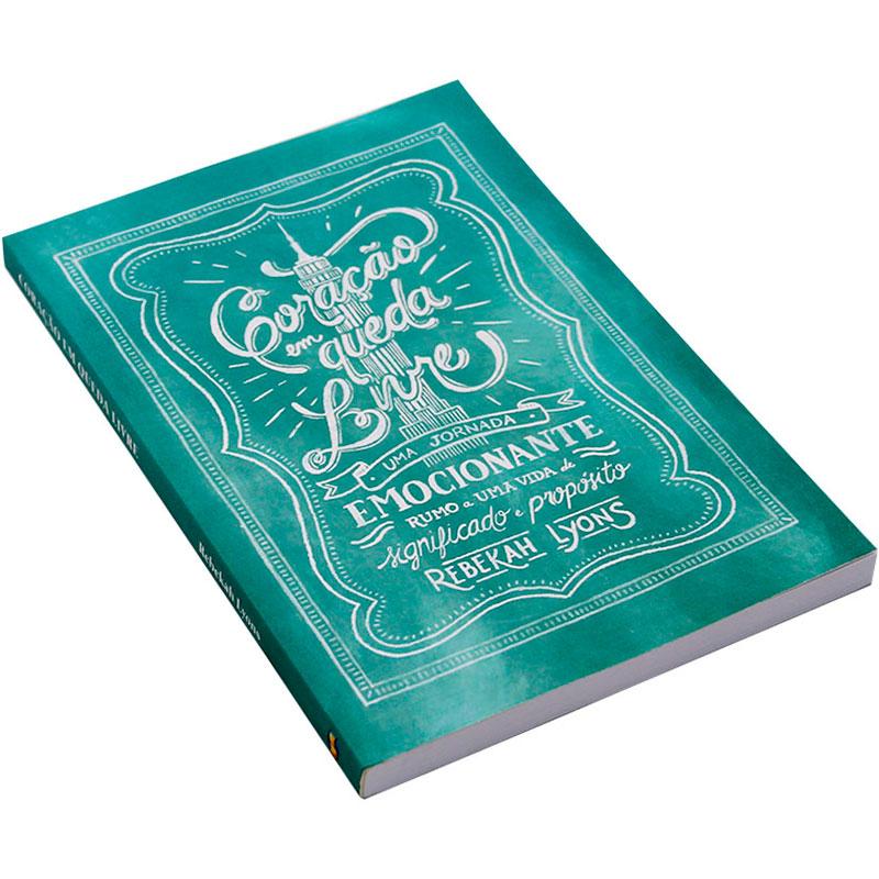 Livro: Coração Em Queda Livre!   Rebekah Lyons