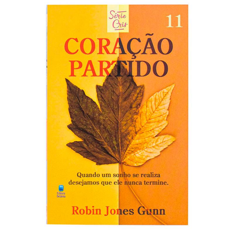 Livro: Coração Partido | Cris Volume 11 | Robin Jones Gunn