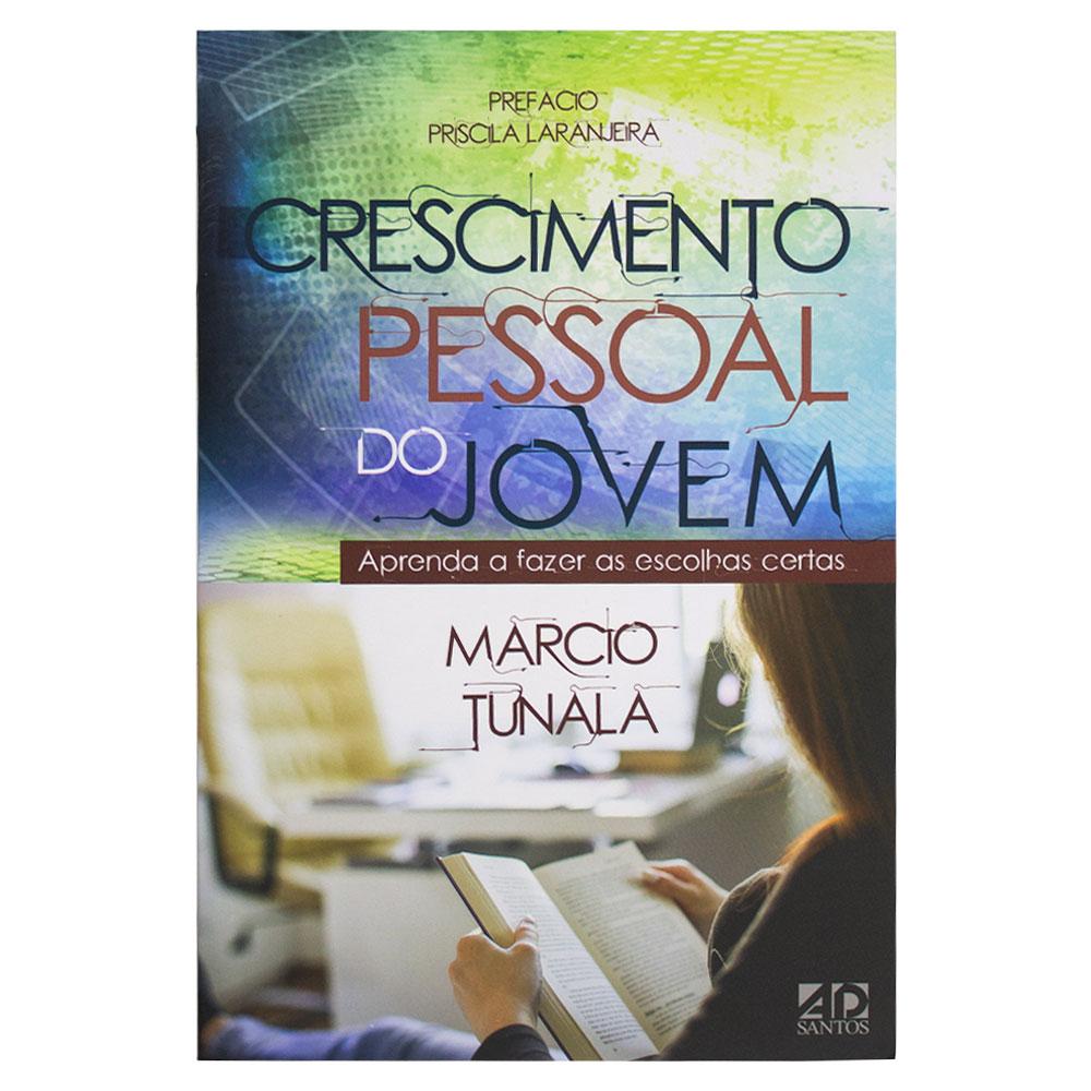 Livro: Crescimento Pessoal Do Jovem   Márcio Tunala