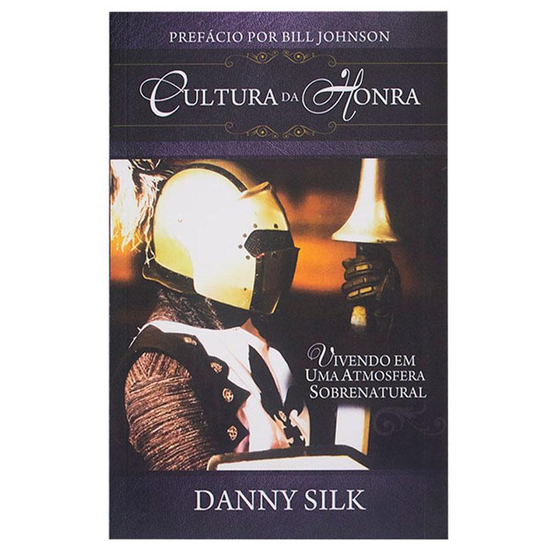 Livro: Cultura Da Honra | Danny Silk