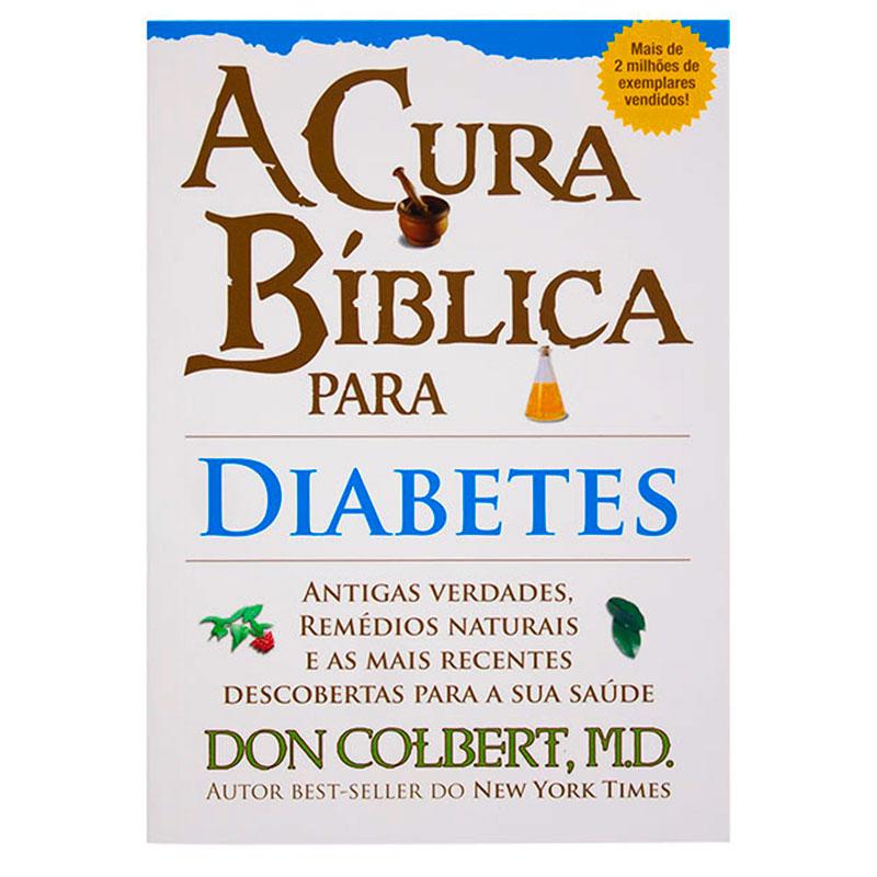 Livro: Cura Bíblica Para Diabetes   Don Colbert