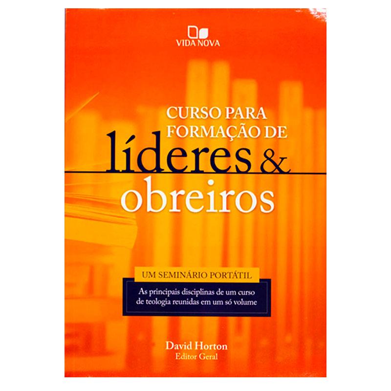 Livro: Curso Para Formação De Líderes E Obreiros | David Horton