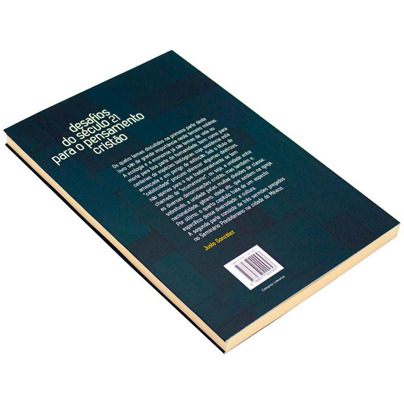 Livro: Desafios Do Século 21 Para O Pensamento Cristão | Justo L. Gonzalez