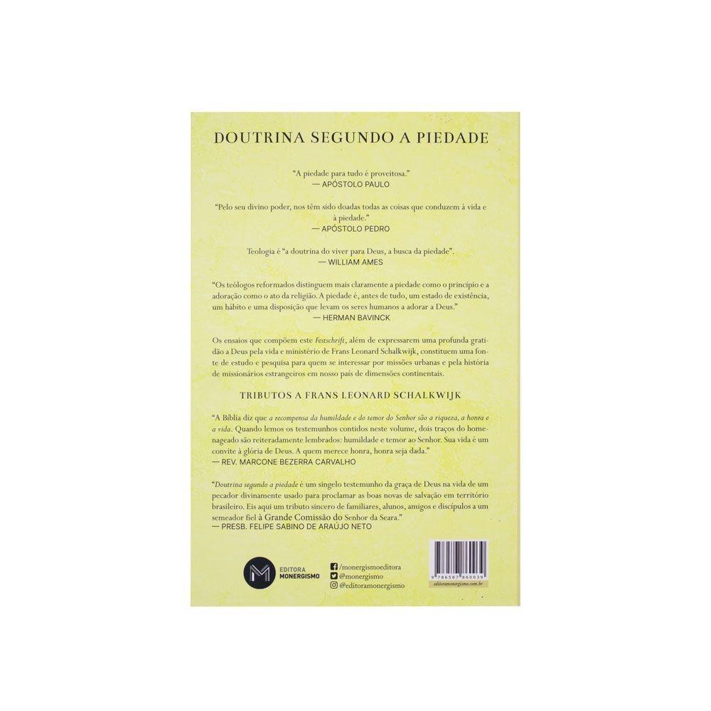 Livro: Doutrina Segundo A Piedade | Felipe Sabino De Araújo Neto