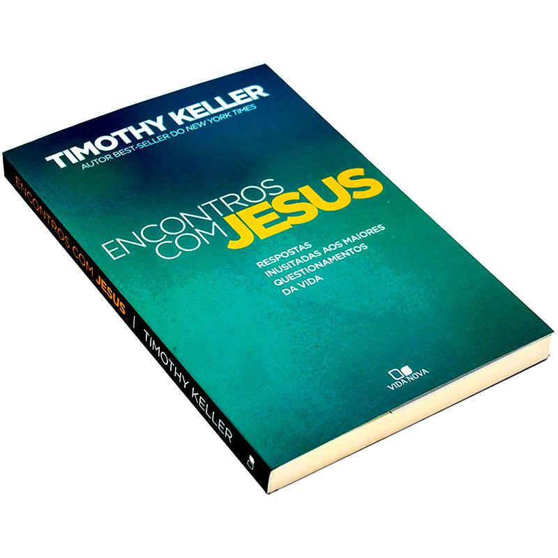 Livro: Encontros Com Jesus | Timothy Keller