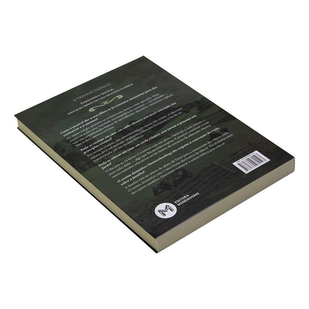 Livro: Ensinando O Trivium Volume 01 | Harvey E Laurie Bluedorn