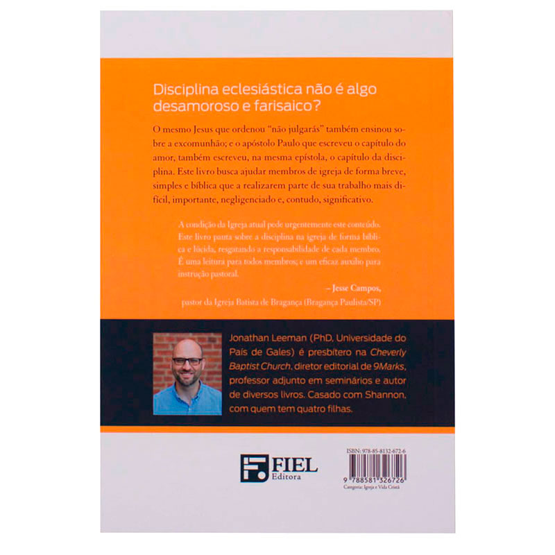 Livro: Entendendo A Disciplina Na Igreja | Jonathan Leeman
