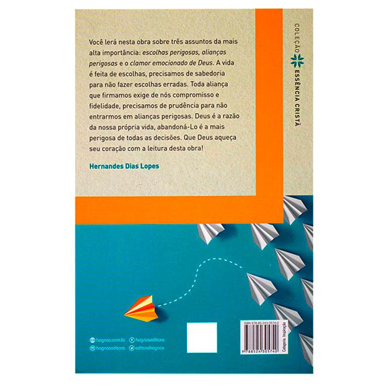 Livro: Escolhas E Alianças | Hernandes Dias Lopes