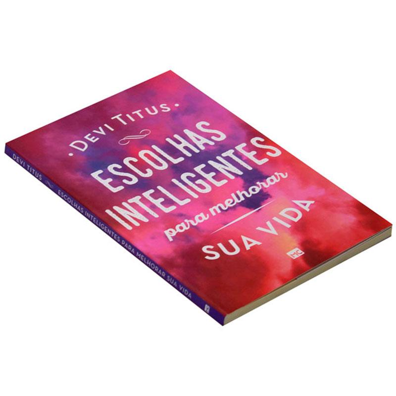 Livro: Escolhas Inteligentes Para Melhorar Sua Vida   Devi Titus