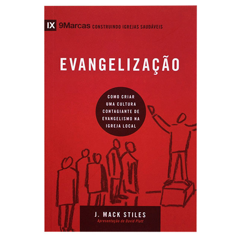 Livro: Evangelização   J. Mack Stiles