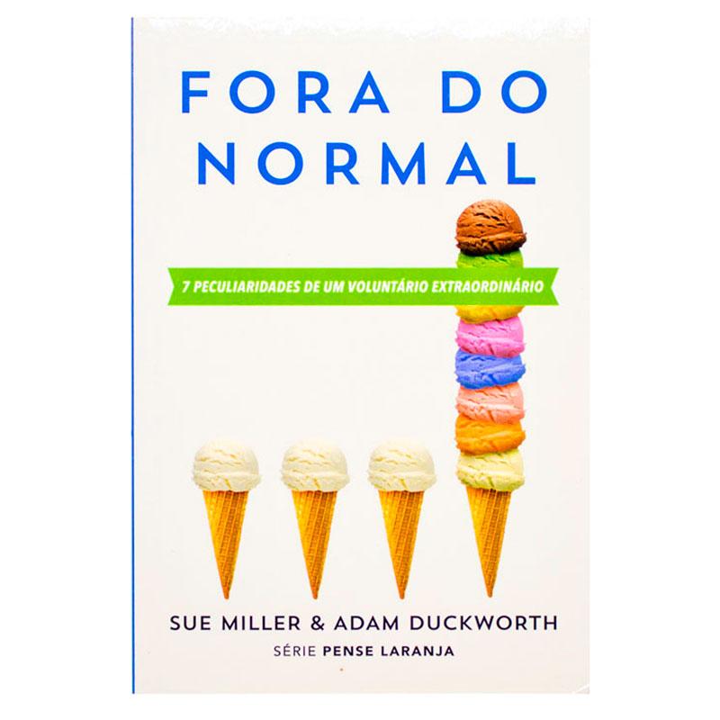 Livro: Fora Do Normal   Sue Miller & Adam Duckworth