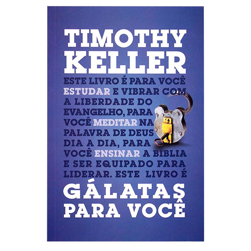 Livro: Gálatas Para Você | Timothy Keller