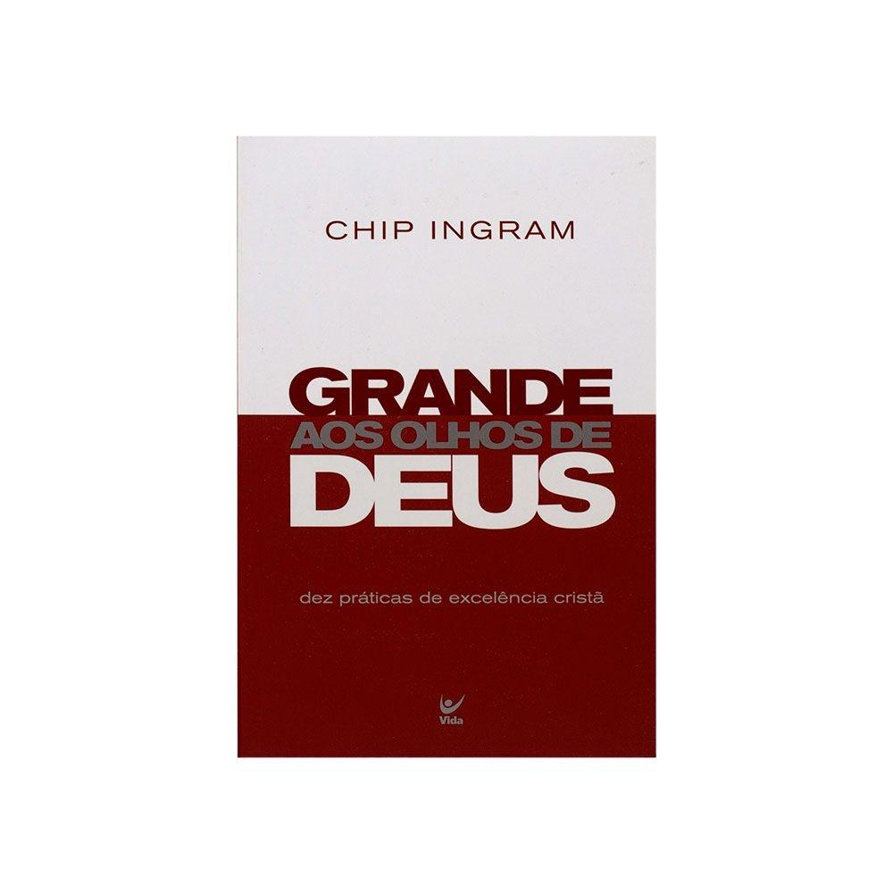 Livro: Grande Aos Olhos De Deus   Chip Ingram