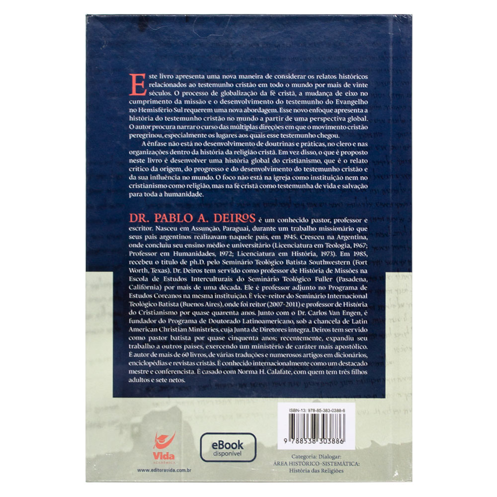 Livro: História Global Do Cristianismo | Pablo A. Deiros