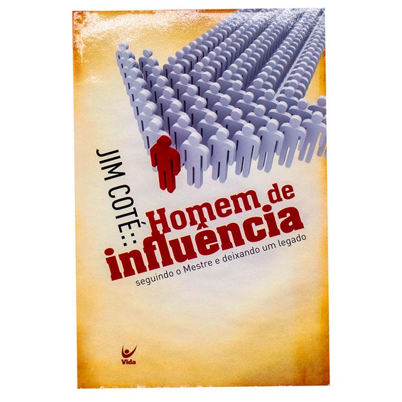 Livro: Homem De Influência   Jim Coté