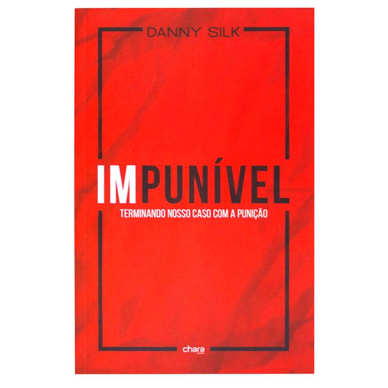 Livro: Impunível | Danny Silk