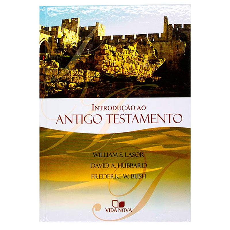 Livro: Introdução Ao Antigo Testamento | William S. Lasor