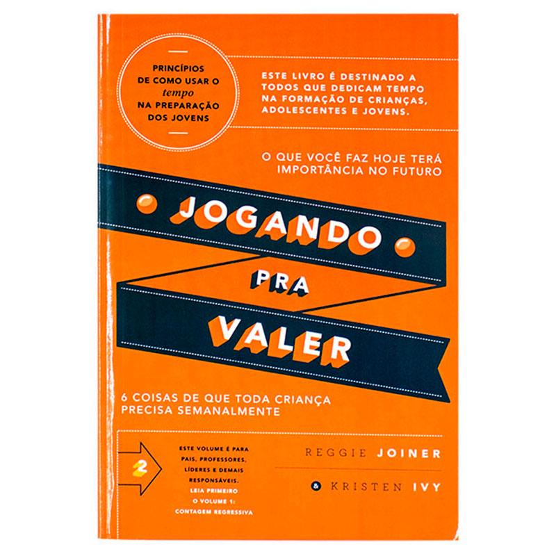 Livro: Jogando Pra Valer Volume 2   Reggie Joiner & Kristen Ivy