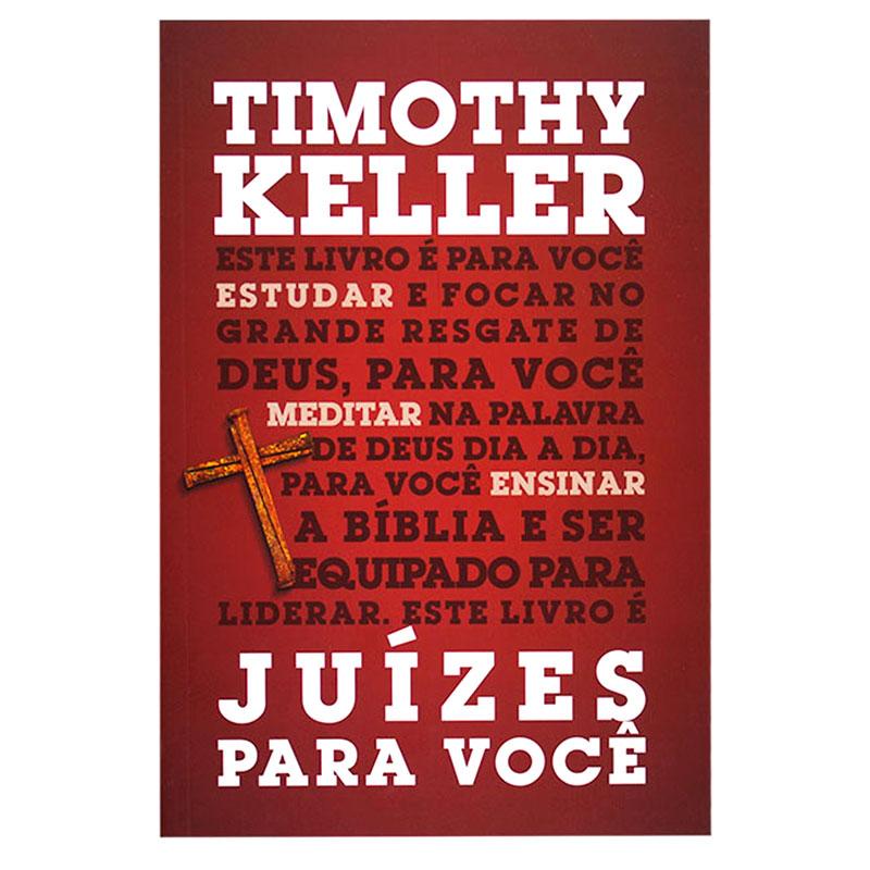 Livro: Juízes Para Você   Timothy Keller