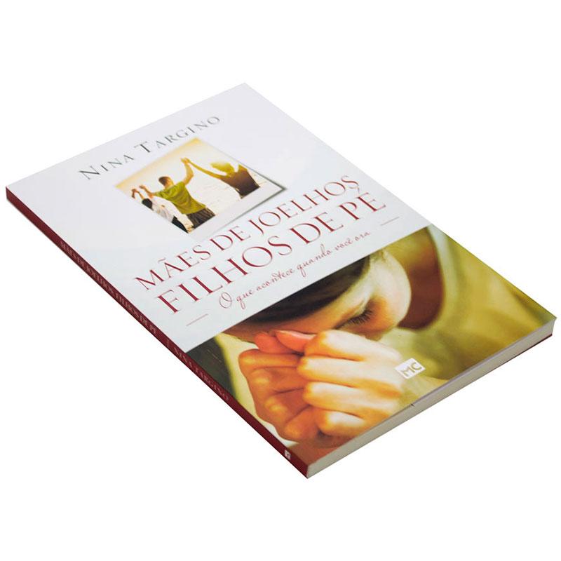 Livro: Mães De Joelhos, Filhos De Pé | Nina Targino