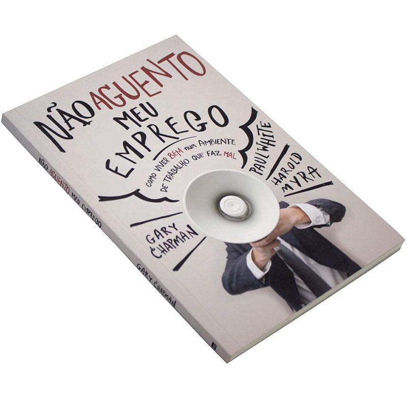 Livro: Não Aguento Meu Emprego   Gary Chapman