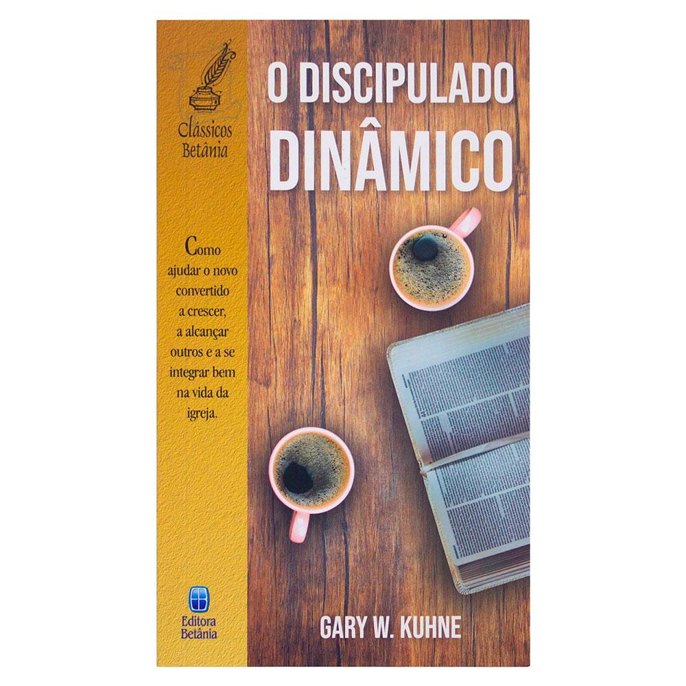 Livro: O Discipulado Dinâmico | Gary W. Kuhne