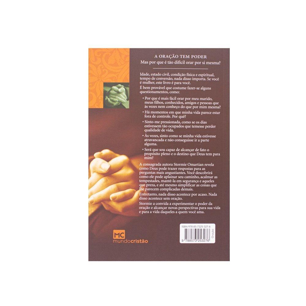 Livro: O Poder Da Mulher Que Ora   Stormie Omartian