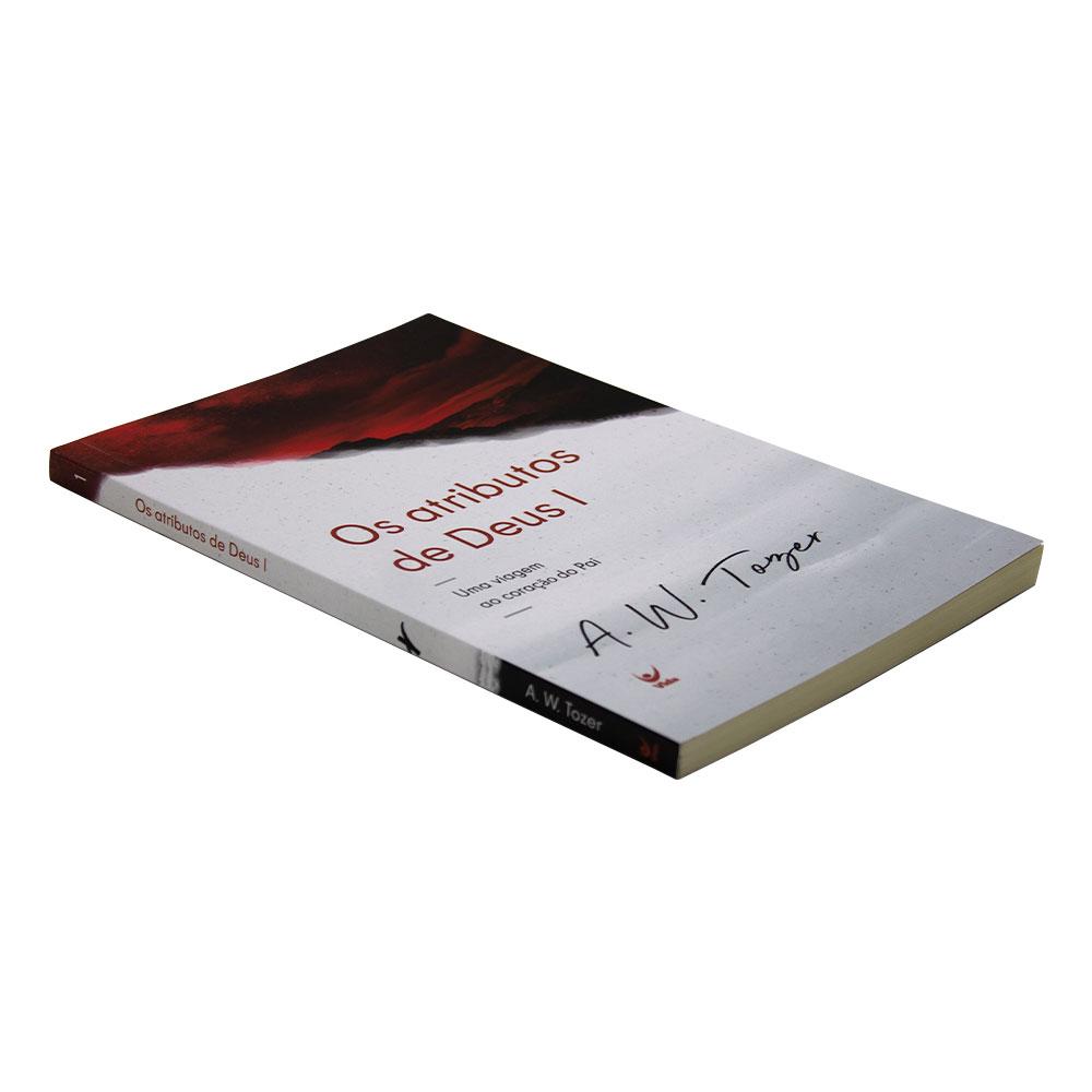 Livro: Os Atributos de Deus   A.W. Tozer