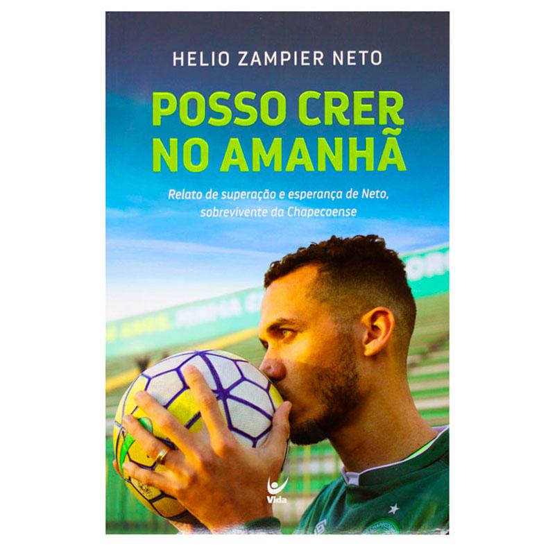 Livro: Posso Crer No Amanha | Helio Zampier Neto