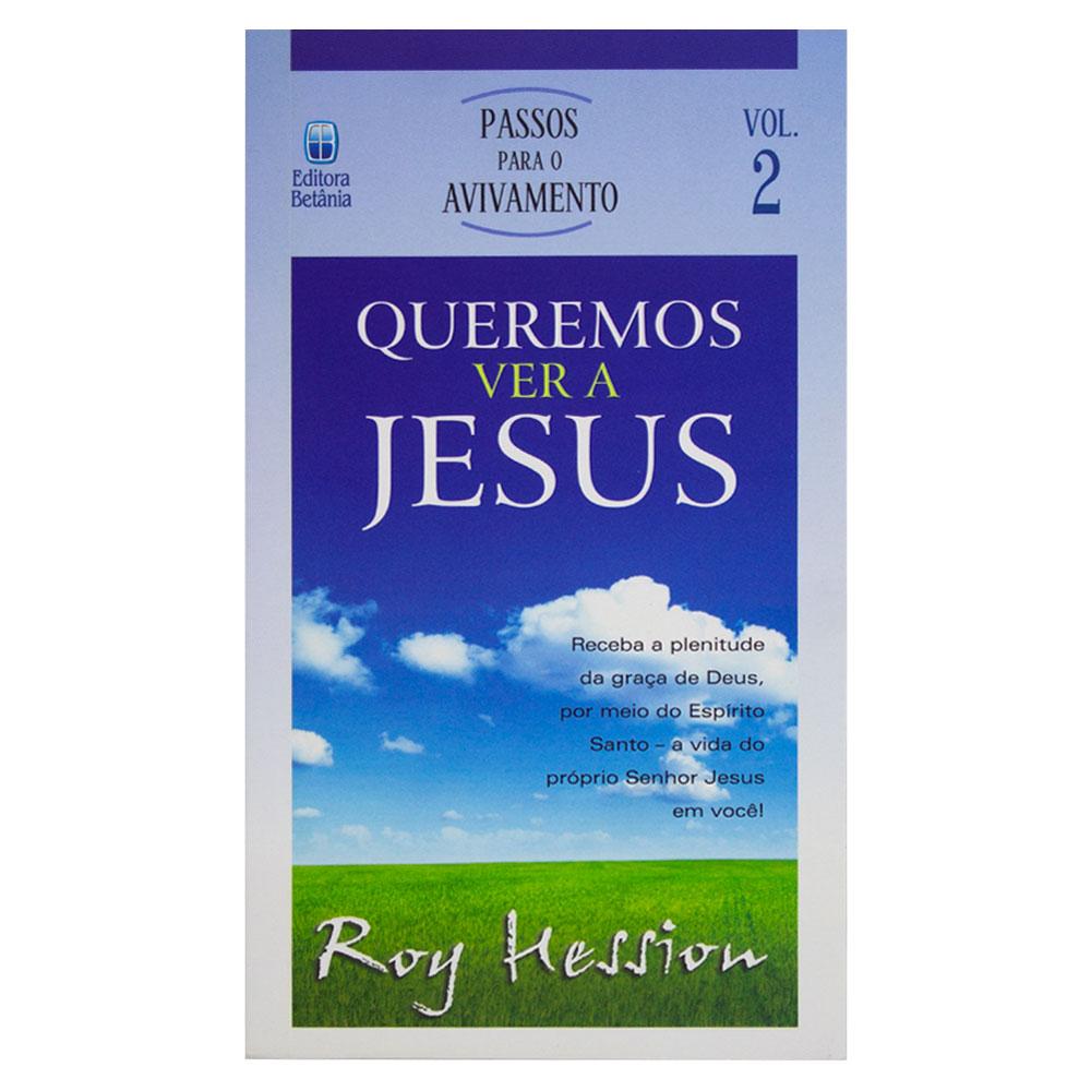 Livro: Queremos Ver Jesus   Vol. 2   Roy Hession