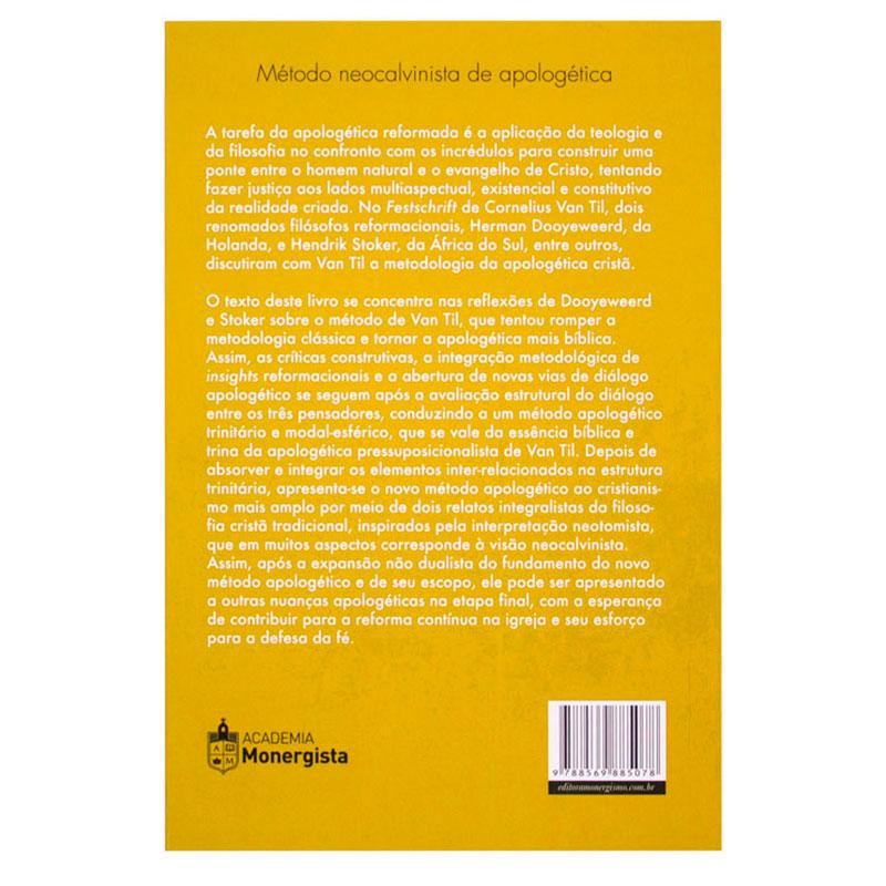Livro: Um Método Trinitário Neocalvinista De Apologética   Guilherme Braun Junior
