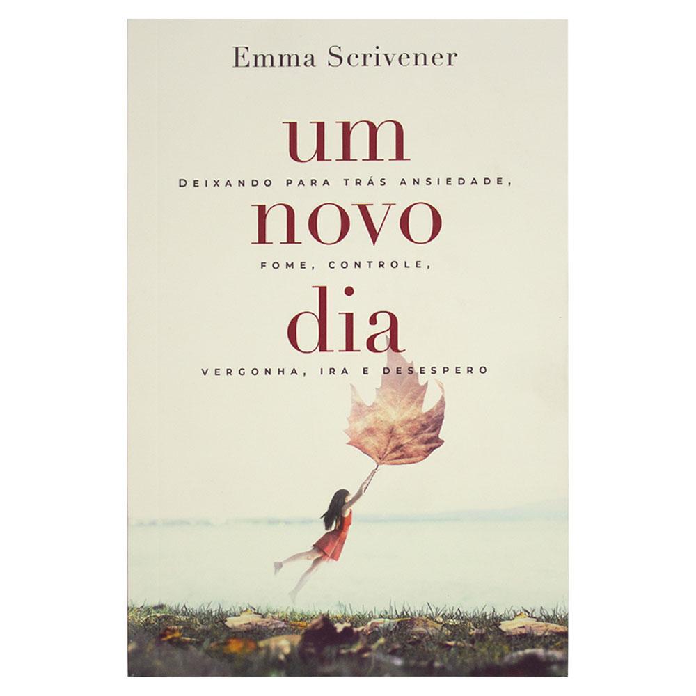 Livro: Um Novo Dia | Emma Scrivener