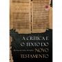 A crítica e o texto do Novo Testamento