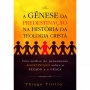 A Gênese da Predestinação na história da teologia cristã