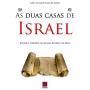 As Duas Casas de Israel: Judeus e Gentios no Plano Eterno de Deus