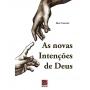 As novas intenções de Deus