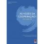 As Vozes da Cooperação I: FPLyC, RELEP, FCM